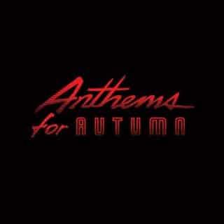 Anthems For Autumn, algo para descubrir
