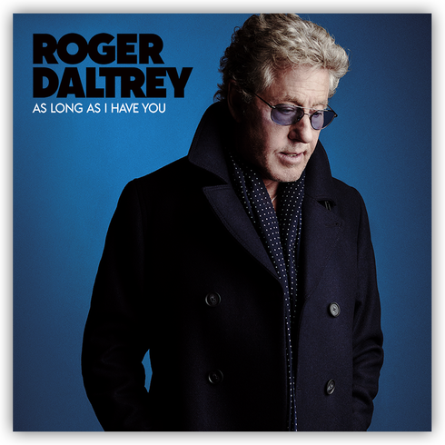 Roger Daltrey: su single As Long As I Have You ya está disponible