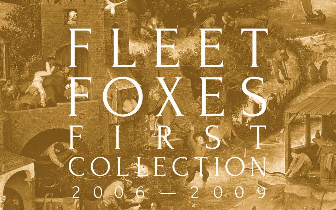 Una colección de Fleet Foxes